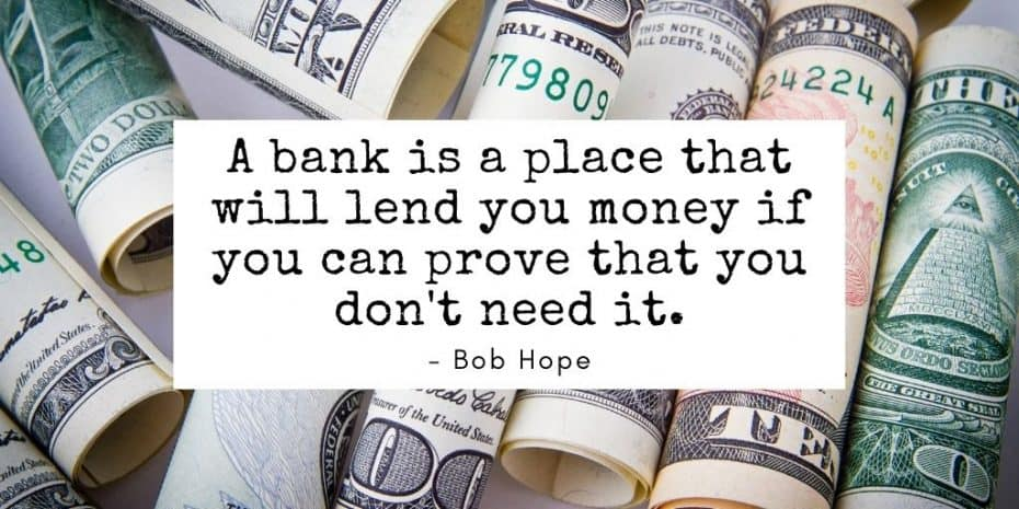 Bob Hope Bank Quote