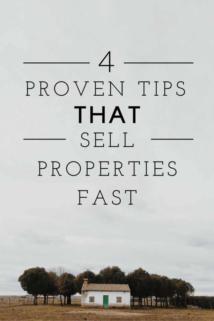 4 proven tips that sell properties fast