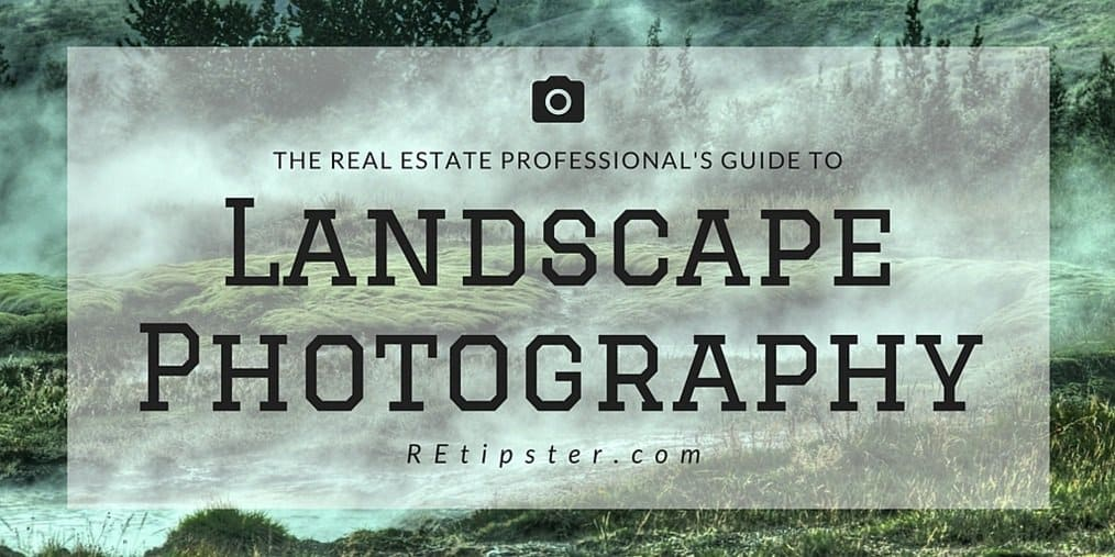 Guide to Landscape Photography