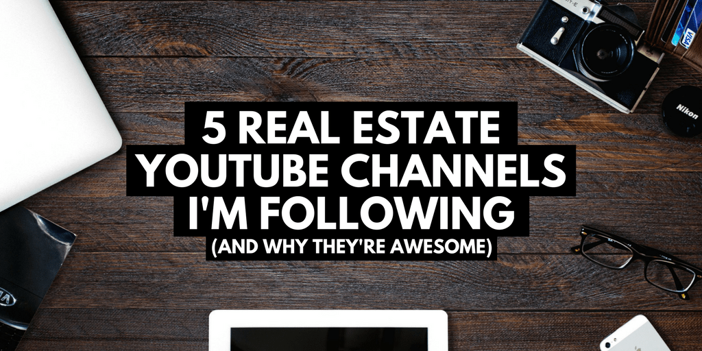 5 real estate youtube channels