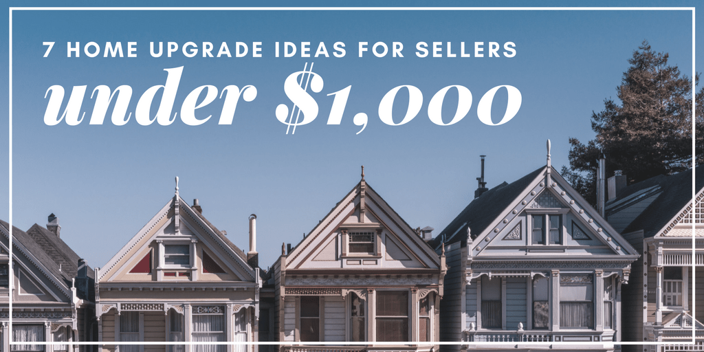 7 Upgrades Under $1,000 for Home Sellers