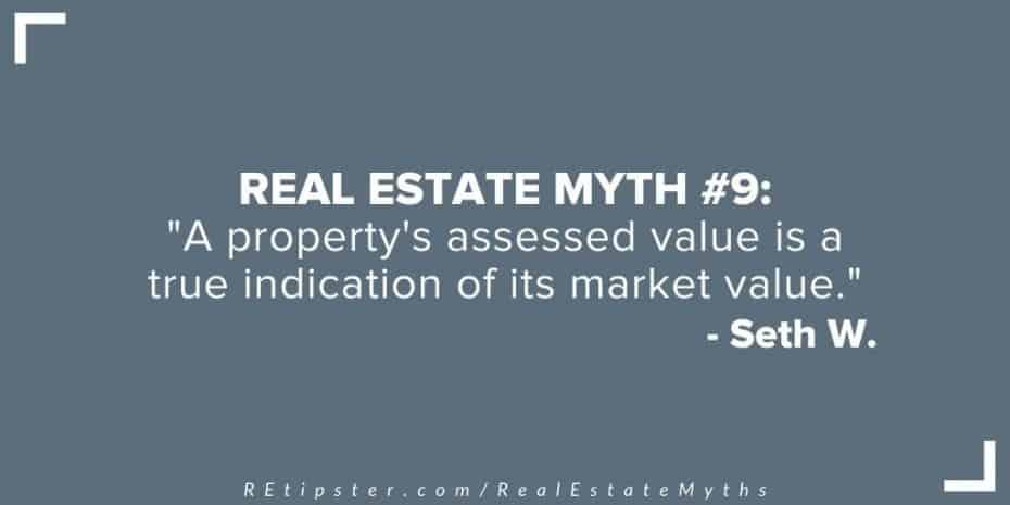 Real Estate Myth 9