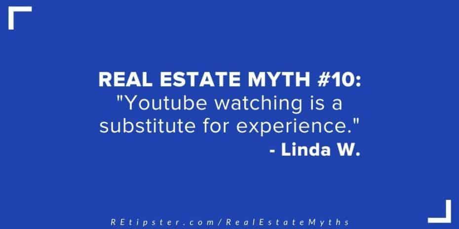 Real Estate Myth 10
