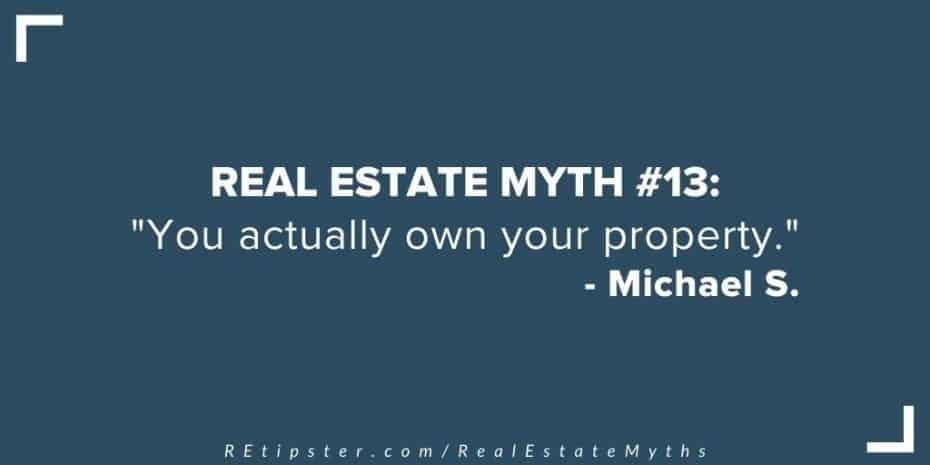 Real Estate Myth 13