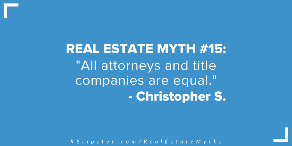 Real Estate Myth 15