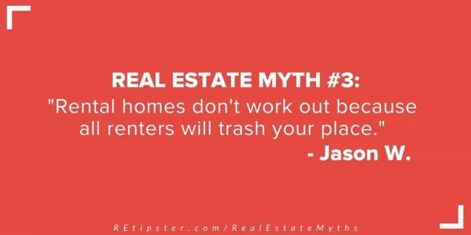 Real Estate Myth 3