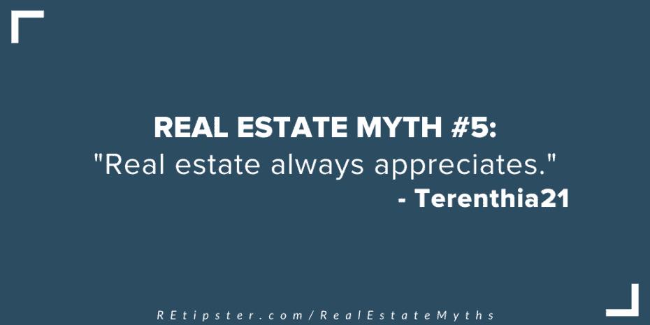 Real Estate Myth 5