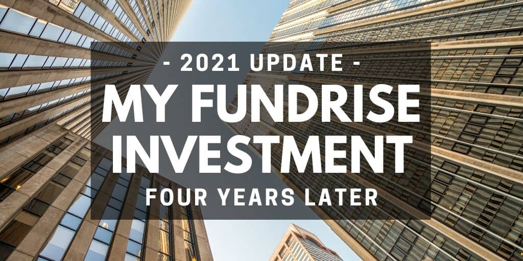 2021 Fundrise Review