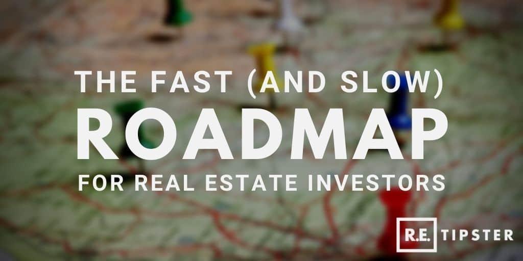 roadmap real estate investors